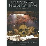 Understanding Human Evolution (McKee, Poirier, McGraw)
