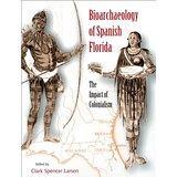 Bioarchaeology of Spanish Florida (Larsen)