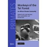 Monkeys of the Tai Forest (McGraw and Zuberbuhler)