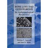 Bone Loss and Osteoporosis (Agarwal and Stout)