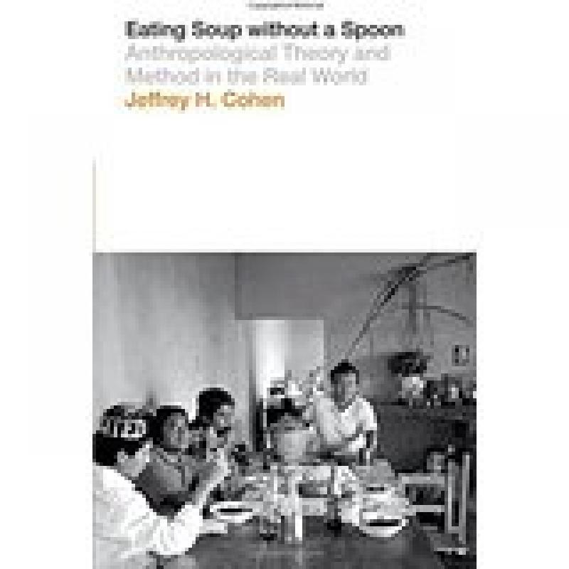 Eating Soup without a Spoon (Cohen)