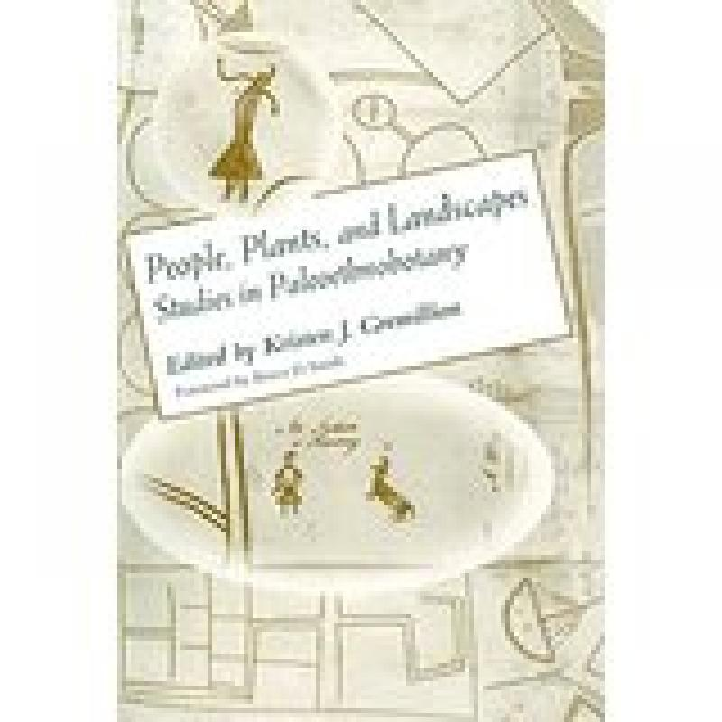 People, Plants, and Landscapes (Gremillion)