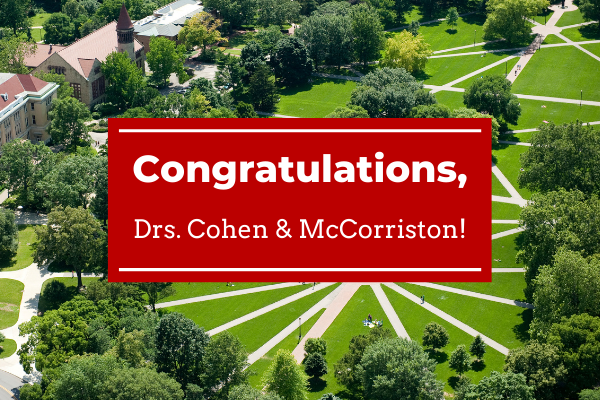 A graphic congratulating Drs. Cohen and McCorriston over a photograph of the Oval.